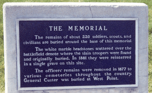 A memorial marks the field of battle that the Lakota call the Battle of the Greasy Grass